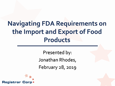 Navigating FDA Requirements on the Import and Export of Food Products