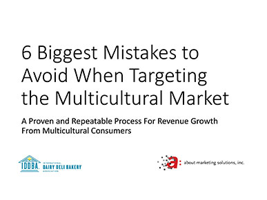 The Five Biggest Mistakes to Avoid When Targeting the Multicultural Market