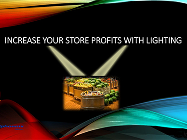 The Art of Lighting: Increase Your Store Profits