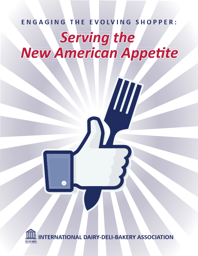 Engaging the Evolving Shopper: Serving the New American Appetite